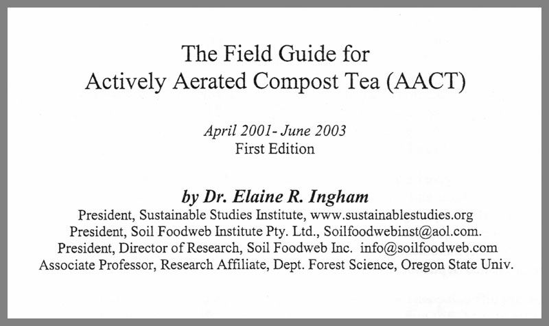 The Field Guide for Actively Aerated Compost Tea